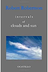 intervals of clouds and sun (scattering texts) Paperback