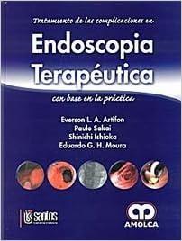 ENDOSCOPIA TERAPEUTICA, TRATAMIENTO DE LAS ...
