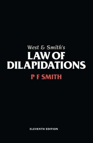 West & Smith's Law of Dilapidations, Eleventh Edition