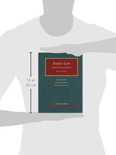 Family Law: Cases and Materials, 6th Edition (University Casebook)