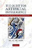 The Quest for Artificial Intelligence, Nils J. Nilsson, 0521116392