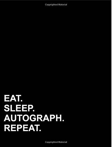 """Download Eat Sleep Autograph Repeat: Composition Notebook: College Ruled Diary Book For Girl, Journal Notebook For Kids, Writing Journal Lined, 7.44"""" x 9.69"""", 200 pages (Volume 14) pdf epub"""