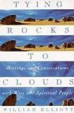 Tying Rocks to a Cloud, William Elliott, 0385427115