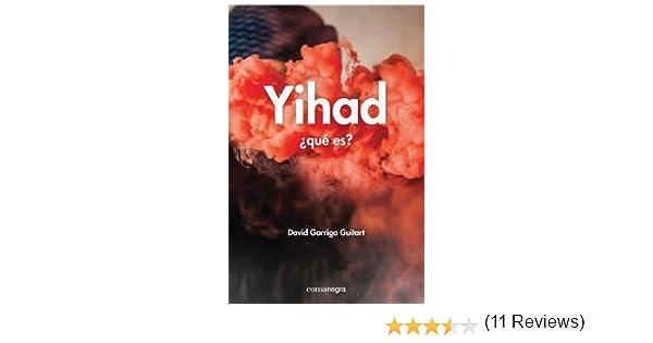 Yihad ¿Que Es?: Amazon.es: Garriga Guitart, David: Libros