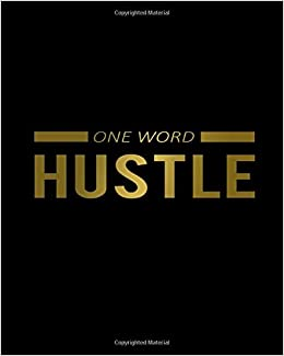 One Word Hustle: 2020-2021 Black & Gold Two Year Daily ...