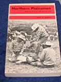 Northern Plainsmen : Adaptive Strategy and Agrarian Life, Bennett, John W., 0882956035