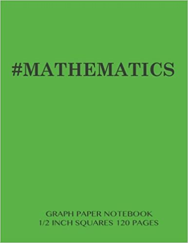 mathematics graph paper notebook 1 2 inch squares 120 pages