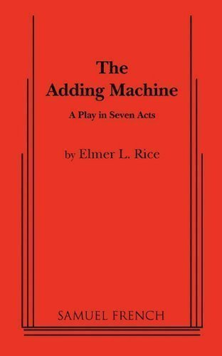 The Adding Machine by Rice, Elmer L. published by Samuel French, Inc. (2011)