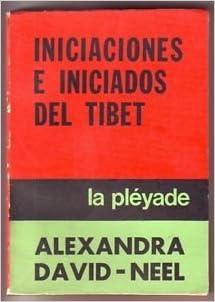 INICIACIONES E INCIADOS DEL TIBET