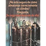 Not sure about proper cylinder storage? - Spanish Safety Poster