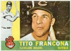 1960 Topps Regular (Baseball) Card# 30 Tito Francona of the Cleveland Indians VG Condition