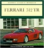 img - for Ferrari 512 Tr (Osprey Classic Marques) book / textbook / text book
