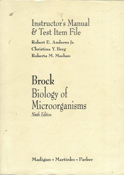 Brock: Biology of Microorganisms: Instructor's Manual & Test Item File