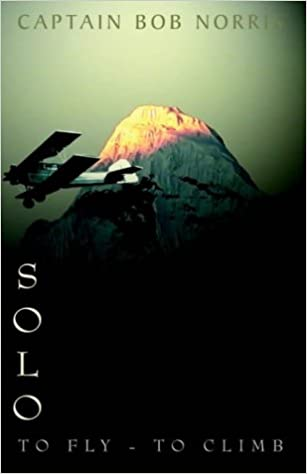 Solo: To Fly-To Climb