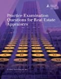 Practice Examination Questions for Real Estate Appraisers