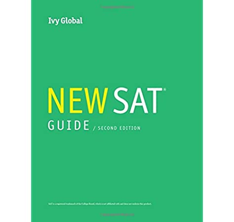 Ivy Global S New Sat Guide 2nd Edition 2019 Ivy Global 9781942321750 Amazon Com Books