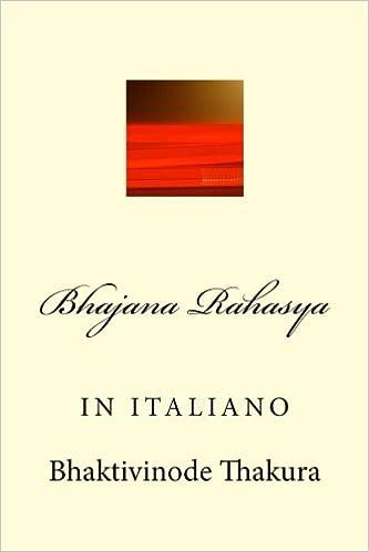 Bhajana Rahasya (Italian Edition): Bhaktivinode Thakura ...
