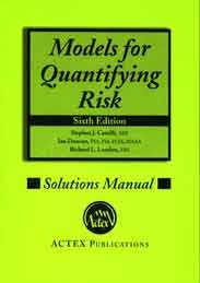 models for quantifying risk solutions manual 6th edition fsa ian rh amazon com First Aide Quantifying Risk Models for Quantifying Risk