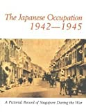 img - for Japanese Occupation of Singapore book / textbook / text book