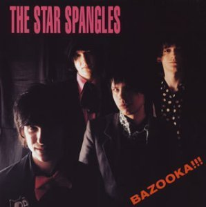 Bazooka! by Star Spangles (2003-06-11)