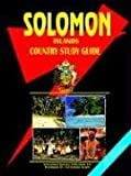 Solomon Islands Country Study Guide, International Business Publications Staff, 0739744321