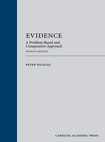 Evidence: A Problem-Based and Comparative Approach
