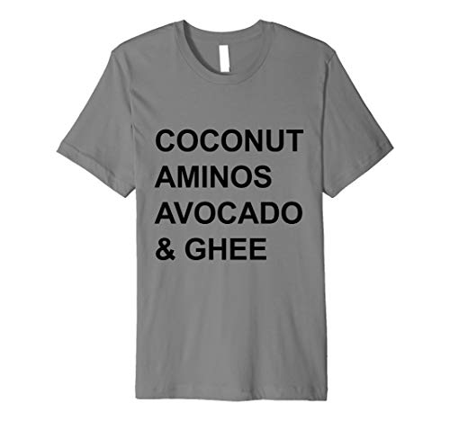 Coconut Aminos, Avocado & Ghee Tshirt Whole30 for sale  Delivered anywhere in USA