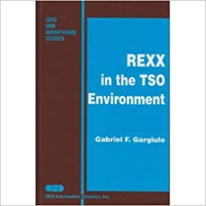 Rexx in the TSO Environment (QED IBM Mainframe series)