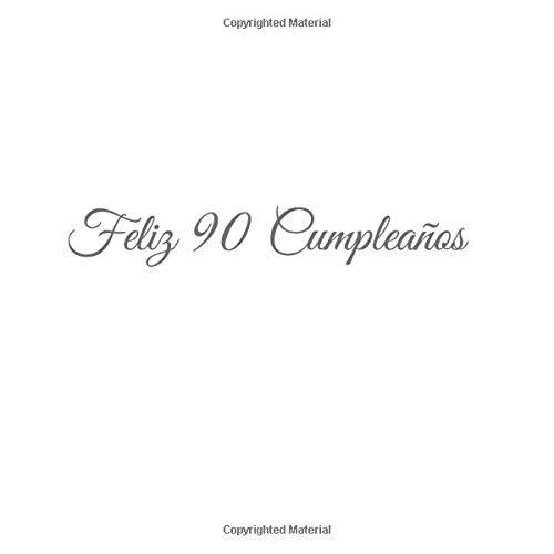 Feliz 90 cumpleaños: Libro De Visitas 90 Años Feliz ...