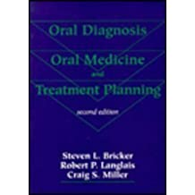 Oral Diagnosis, Oral Medicine, and Treatment Planning, 2ND Ed