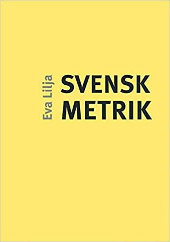 Svensk Metrik Lilja Eva 9789172274211 Amazon Com Books