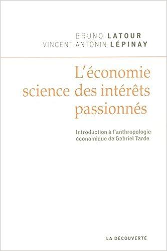 Livres gratuits L'économie, science des intérêts passionnés epub, pdf