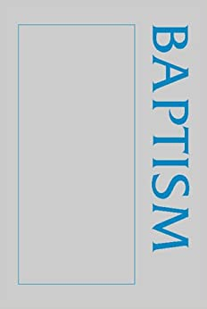 A Baptism Sourcebook (Sourcebook Series)