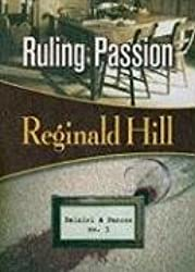 Ruling Passion: Dalziel & Pascoe #3