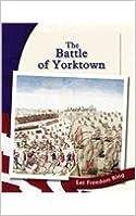 Book The Battle of Yorktown (The American Revolution)