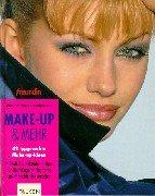 'Freundin' Make-up & mehr Gebundenes Buch – 1999 Cornelia Menner Renate von Samson Falken 3806874212