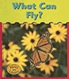 What Can Fly?, Patricia Whitehouse, 1403443653