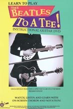 Learn to Play The Beatles To A Tee Instructional Guitar DVD V.1 (Beatles Guitar Dvd)