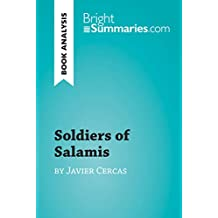 Soldiers of Salamis by Javier Cercas (Book Analysis): Detailed Summary, Analysis and Reading Guide (BrightSummaries.com)