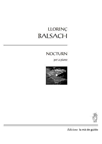 Descargar Libro Nocturn: Per A Piano Llorenç Balsach