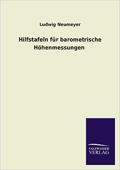 Book Hilfstafeln Fur Barometrische Hohenmessungen