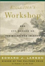 Evolution's Workshop - God And Science On The Galapagos Islands