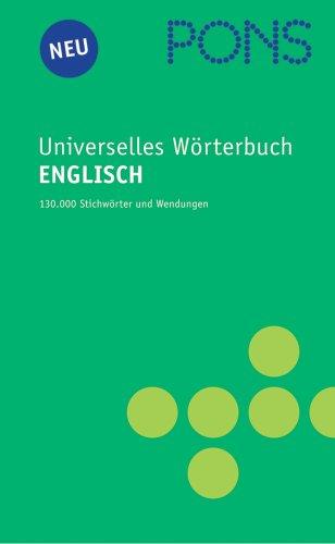 PONS Universelles Wörterbuch Englisch. Englisch-Deutsch /Deutsch-Englisch
