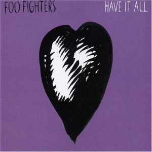 Foo Fighters Have It All Amazon Com Music