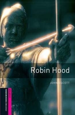 Read Online Oxford Book Wormsrary Starter Robinhood 2 Ed pdf epub