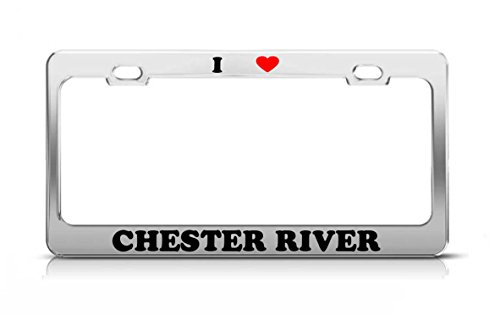 I HEART CHESTER RIVER Maryland Rivers Metal Auto License Plate Frame Tag Holder