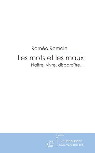 Les mots et les maux: Naître, vivre, disparaître. . . (French Edition)