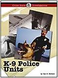 K-9 Police Units, Gail B. Stewart, 1420501372