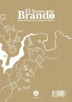 EL TESORO DE BRANDO: Amazon.es: UEL REGUEIRO Y GONZALEZ-BARRO, MAN: Libros