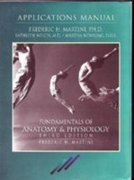 Fundamentals of Anatomy & Physiology: Application Manual